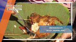 Santap Nasi Jamblang, Kuliner Khas Cirebon Beralas Daun Jati