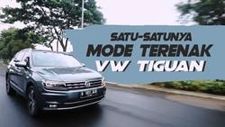 Mode Berkendara yang Bikin VW Tiguan Ungguli SUV Lain