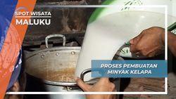 Proses Pembuatan Minyak Kelapa, Maluku