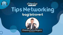 Chandra Putra Negara Beri Tips Networking Bagi Introvert