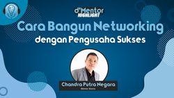 Cara Membangun Networking Dengan Pengusaha Sukses