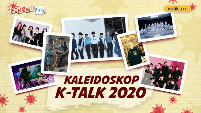 K-Talk Akhir Tahun: Kenangan Manis 2020 di Tengah Pandemi