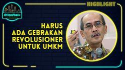 Faisal Basri: UMKM Ujung Tombak di Indonesia