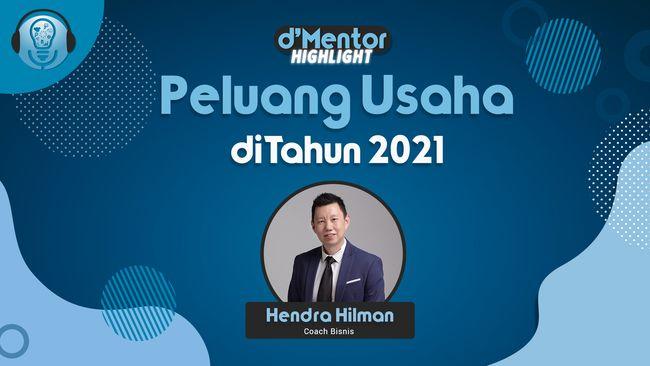 Peluang Usaha di Tahun 2021