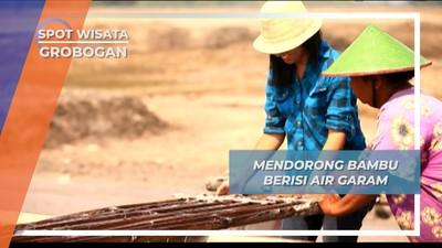 Mendorong Glagah, Bambu Berisi Air Garam Desa Kuwu Grobogan