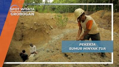 Pagi Jadi Petani, Siang Jadi Penambang Sumur Minyak Tua Desa Lodok Grobogan