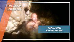 Pensucian Diri di Goa Manik dalam Tradisi Mulang Pakelem Gunung Rinjani Lombok
