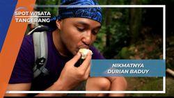 Lezat Manis Durian Baduy Banten