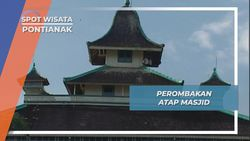 Atap Susun Tiga Masjid Jami Sultan Syarif Abdurrahman Pontianak