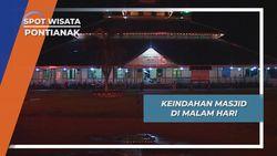 Masjid Jami Sultan Syarif Abdurrahman, Indahnya Pemandangan Malam  Pontianak