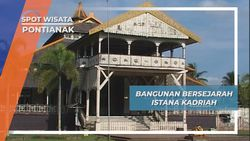 Istana Kadriah, Saksi Sejarah Kesultanan Pontianak yang Masih Tegak Berdiri