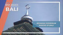 Awal Didirikan Menggunakan Kayu, Beginilah Masjid Jamik Safinatussalam Sekarang, Bali