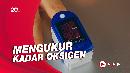 WHO Sarankan Pulse Oximeter untuk Pasien Covid-19 di Rumah
