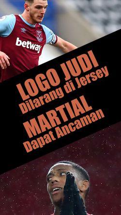 Logo Judi Dilarang di Jersey, Martial Dapat Ancaman