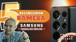 Content Creator Dijamin Naksir Fitur Kamera Galaxy S21 Ultra Ini!