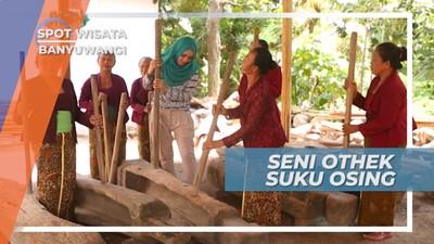 Seni Othek, Alunan Suara Merdu dari Tumbukan Alu dan Lesung, Banyuwangi
