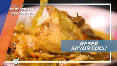 Sayur Lucu, Hidangan Wajib Disetiap Perayaan Besar Banyuwangi