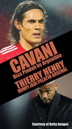 Henry Bermimpi Jadi Pelatih Arsenal, Cavani Hengkang?