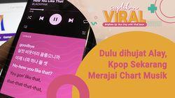 Dulu Dihujat Alay, K-Pop Sekarang Merajai Chart