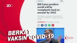 Bill Gates Prediksi Pandemi Corona Berakhir di Akhir 2022