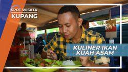 Ikan Kakap Kuah Asam, Kuliner Laut Andalan di Pelabuhan Tenau Kupang