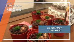 Es Krim Pot, Kelezatan Es Krim Berbentuk Tanaman, Medan