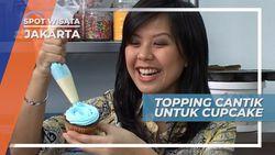 Topping Cantik, Sentuhan Akhir Pemanis Cupcake, Jakarta