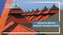 Masjid Sunan Ampel, Sejarah Penyebaran Agama Islam di Surabaya