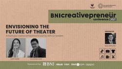 BNI Creativepreneur: Envisioning The Future of Theater