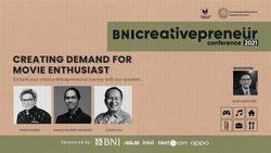 BNI Creativepreneur : Creating Demand For Movie Enthusiast