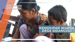Ramah Senyum Kehidupan Warga Desa Sidangoli, Halmahera