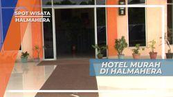 Hotel Murah dan Nyaman di Halmahera untuk Para Pelancong