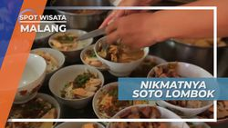Nikmatnya Soto Lombok, Kuliner Legendaris Kota Malang