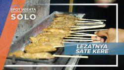 Lezatnya Sate Kere, Ikon Kuliner Khas Kota Solo