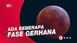 Jadwal Gerhana Bulan Total di Indonesia 26 Mei