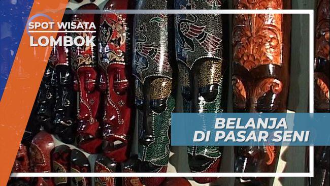 Pasar Seni Senggigi, Tempat Mencari Barang-barang Unik Khas Lombok