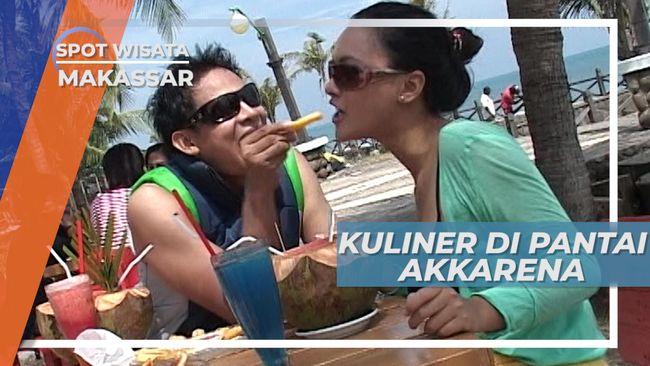 Menikmati Kuliner Khas Pantai Akkarena Makassar