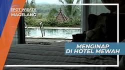 Menginap di Hotel Mewah, Magelang