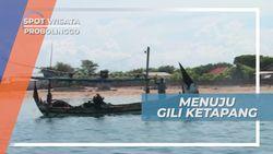 Berperahu Menuju Pulau Gili Ketapang Probolinggo