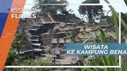Kampung Bena, Desa Tradisional Tertua yang di Kelilingi Pegunungan, Flores