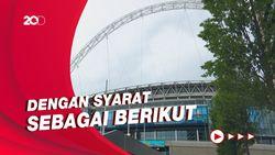 60 Ribu Fans Diizinkan Nonton Semifinal dan Final Euro 2020 di Wembley