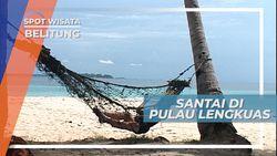 Bermain Ayunan di Tepi Pantai Pulau Lengkuas Belitung
