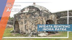 Benteng Indrapatra, Peninggalan Belanda yang Masih Tegak Berdiri di Aceh