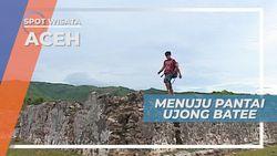 Menikmati Perjalanan Menuju Pantai Ujong Batee, Aceh
