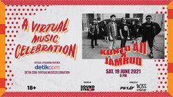 A Virtual Music Celebration : Kunto Aji X Jamrud