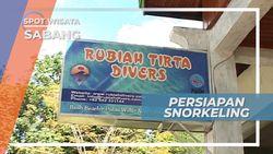 Persiapan Sebelum Snorkeling di Pulau Rubiah, Sabang
