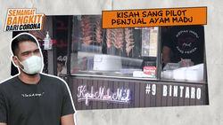 Kisah Sang Pilot Penjual Ayam Madu untuk Bangkit dari Corona