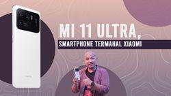 Mi 11 Ultra, Sang Penantang Flagship Samsung dan iPhone