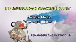 Pertunjukan Wayang Kulit Sebagai Media Penyampai Informasi Covid-19