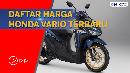 Intip Harga Honda Vario 2021, Termurah di Rp 21 Juta